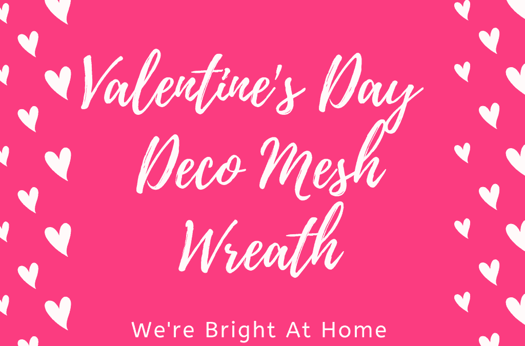 Valentine's Day Deco Mesh Wreath Tutorial