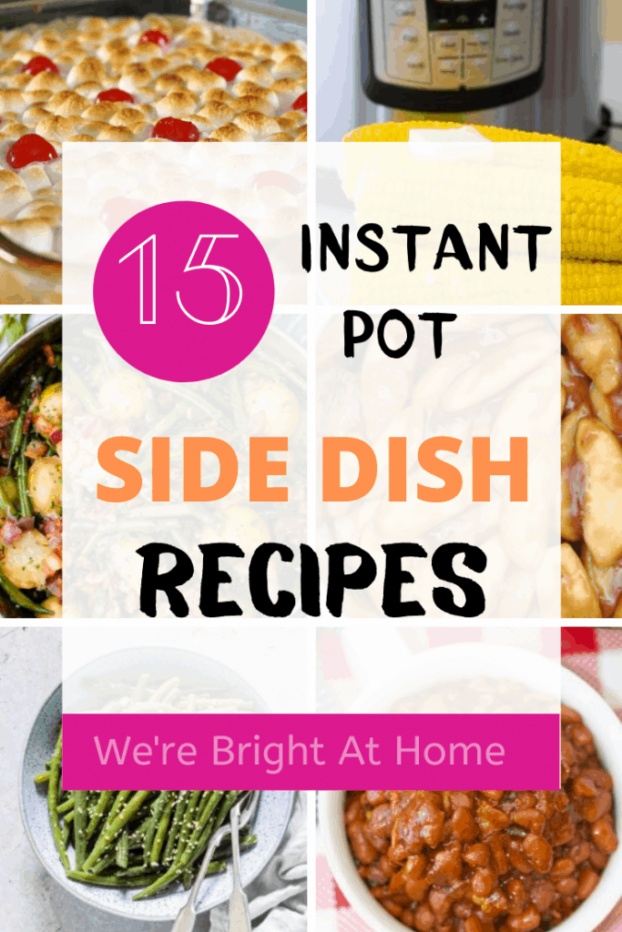 Instant Pot side dish recipes corn green beans apples